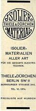 Thiele & Dürchen Berlin ISOLIER-MATERIAL Historische Reklame 1912