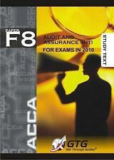 ACCA - F8 Audit & Assurance (Int) : STUDY TEXT, Get Through Guides, Very Good, P
