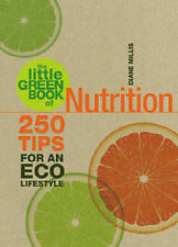 The Little Green Book of Nutrition by Diane Millis (Paperback, 2009)