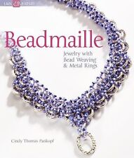BEADMAILLE Jewelry with Bead Weaving & Metal Rings Cindy Thomas jewelry making