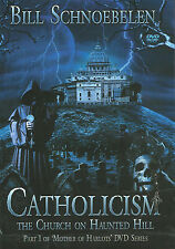 CATHOLICISM: The Church on Haunted Hill - DVD by Bill Schnoebelen. **BRAND NEW**