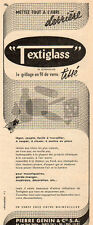TEXTIGLASS GRILLAGE EN FIL DE VERRE TISSE PIERRE GENIN PARIS PUB 1956 FRENCH AD