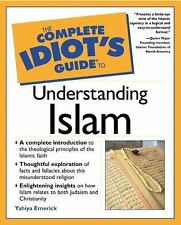 The Complete Idiot's Guide: Understanding Islam by Yahiya J. Emerick (2001,NR