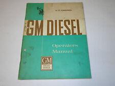 Operators Manual / Betriebssanleitung General Motors Diesel Engines V-71, 1961