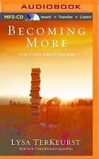 Becoming More Than a Good Bible Study Girl by Lysa TerKeurst (2016, MP3 CD,...