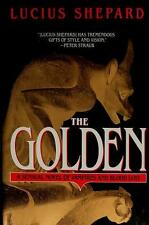 THE GOLDEN ~ A SENSUAL NOVEL OF VAMPIRES AND BLOOD LUST ~ LUCIUS SHEPARD ~ BCE