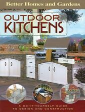 Outdoor Kitchens: A Do-It-Yourself Guide to Design and Construction (Better Hom