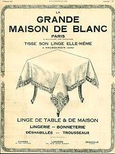 Publicité ancienne linge la  grande maison de blanc Paris  1921