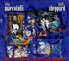 RITA MARCOTULLI - ANDY SHEPPARD on the edge of a perfect moment CD digipak 2005