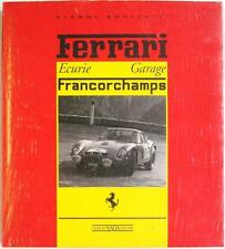 FERRARI ECURIE GARAGE FRANCORCHAMPS GIANNI ROGLIATTI ISBN:8879110837 CAR BOOK