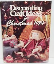 Decorating Craft Ideas For Christmas Hard Back 1984 Oxmoor House Recipes Gifts