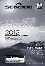 Sea-Doo Owners Manual Book 2012 RXT & GTX SERIES