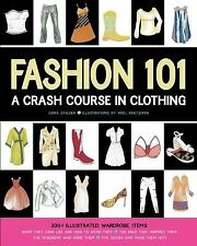 Fashion 101: A Crash Course in Clothing, Stalder, Erika, Good Book