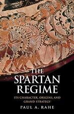 Yale Library of Military History: The Spartan Regime : Its Character,...