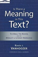 Is There a Meaning in This Text?: The Bible, the Reader, and the Morality of Lit