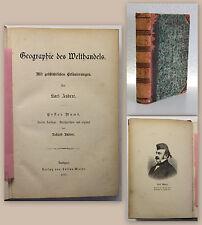 Andree Geographie des Welthandels mit geschichtlichen Erläuterungen 1.Bd 1877 xz
