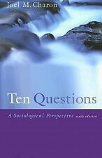 Ten Questions: A Sociological Perspective, Charon, Joel M., Good Book