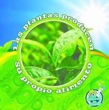 Las plantas producen su propio alimento (Mi Biblioteca De Ciencias  My-ExLibrary