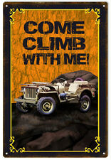 Reproduction Orange Come Climb With Me Jeep Sign