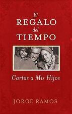 El Regalo del Tiempo: Cartas a Mis Hijos-ExLibrary