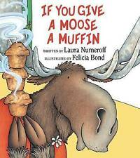 If You Give a Moose a Muffin-ExLibrary