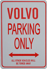 VOLVO - PARKING ONLY SIGN