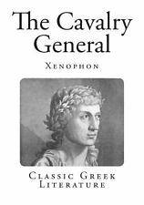 The Cavalry General by Xenophon (2013, Paperback)