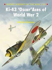 Aircraft of the Aces: Ki-43 'Oscar' Aces of World War 2 85 by Hiroshi Ichimura (
