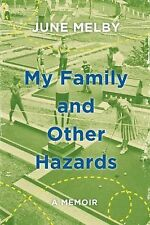 My Family and Other Hazards: A Memoir-ExLibrary