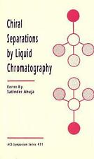 Chiral Separations by Liquid Chromatography (ACS Symposium Series)-ExLibrary