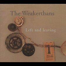 Left & Leaving 2000 by Weakerthans