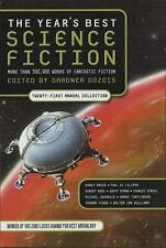 The Year's Best Science Fiction: Twenty-First Annual Collection (Year's Best Sci