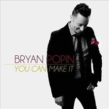 You Can Make It by Bryan Popin (CD, Oct-2013, Entertainment One)