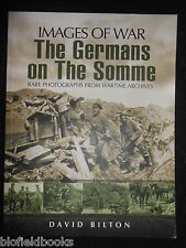 The Germans on the Somme by David Bilton (Paperback, 2009-1st) WWI/Great War