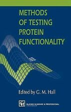 Methods of Testing Protein Functionality (1996, Hardcover)
