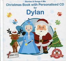 CHRISTMAS BOOK WITH PERSONALISED CD FOR DYLAN - STORIES & SONGS 4 ME