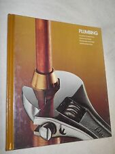Home Repair and Improvement: Plumbing by Time-Life Books (1981 Hardcover, Revis