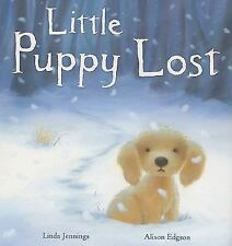 Little Puppy Lost by Linda Jennings (2008, Hardcover)