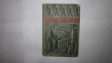 BELLONI IL FIORE SUL FUCILE II ED. FUORI COMMERCIO BIBLIOTECHINA DELLA GIL 1942