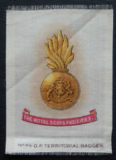 THE ROYAL SCOTS FUSILIERS Silk Territorial Badge issued in 1913