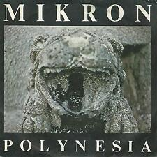 "MIKRON "" POLYNESIA""  7""  MADE IN ITALY IL DISCOTTO PRODUCTION EX"