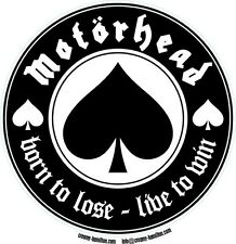 Motorhead circular vinyl sticker 90mm Lemmy Born To Lose Ace of Spades