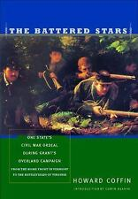 The Battered Stars: One State's Civil War Ordeal During Grant's Overla-ExLibrary