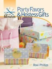 Make It In Minutes - Party Favors And Hostess Gifts (2007) - Used - Trade C
