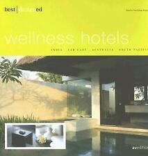 Best Designed Wellnes Hotels by Kunz, Martin Nicholas