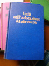 UNITI NELL'ADORAZIONE DEL SOLO VERO DIO TESTIMONI DI GEOVA 1983