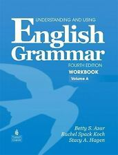 Understanding and Using English Grammar Vol. A by Betty Schrampfer Azar...