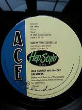 JESS HOOPER 45 RE- SLEEPY TIME BLUES - ACE CLASSIC 50s METEOR ROCKABILLY