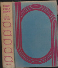 Belly Fulla Straw by David Cornel DeJong HC 1934 Alfred A Knopf