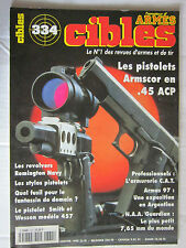 CIBLES N° 334 /REMINGTON NAVY/SMITH & WESSON 457/ARMSCOR en .45 ACP/N.A.A GUARDI